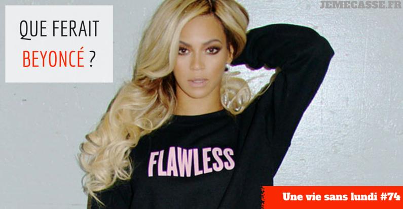 Que ferait Beyoncé - (1) | Jemecasse
