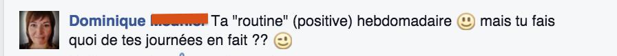 Question FB - Routine hebdomadaire | Je me casse