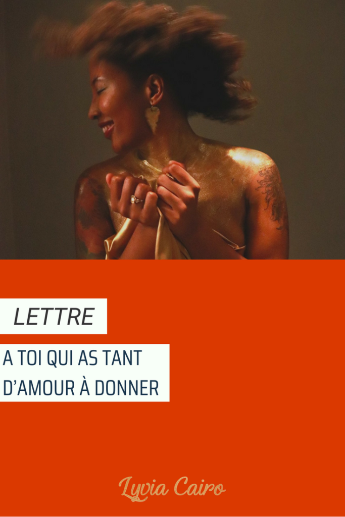 A toi qui as tant d'amour à donner