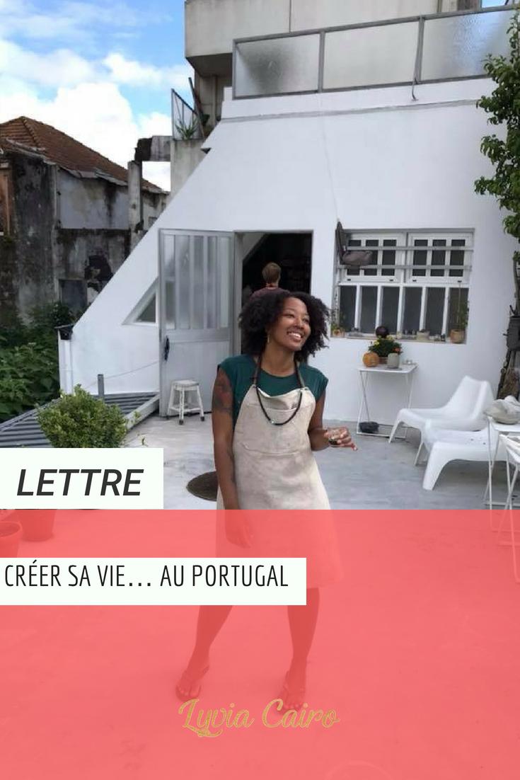 Créer sa vie… au Portugal