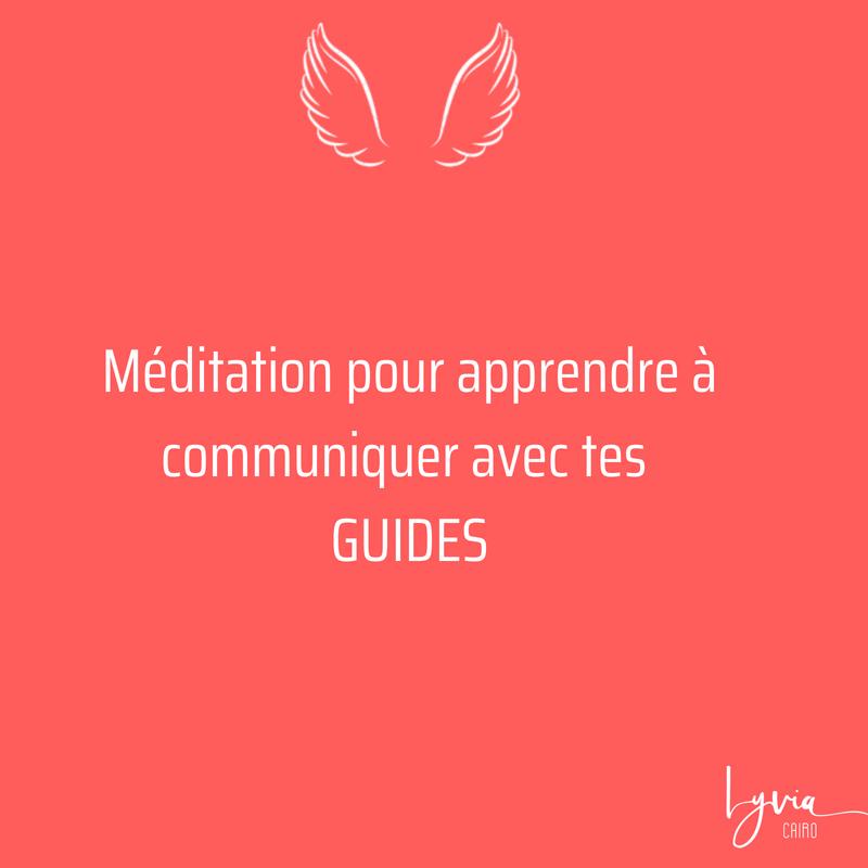 Méditation pour apprendre à communiquer avec tes GUIDES-2