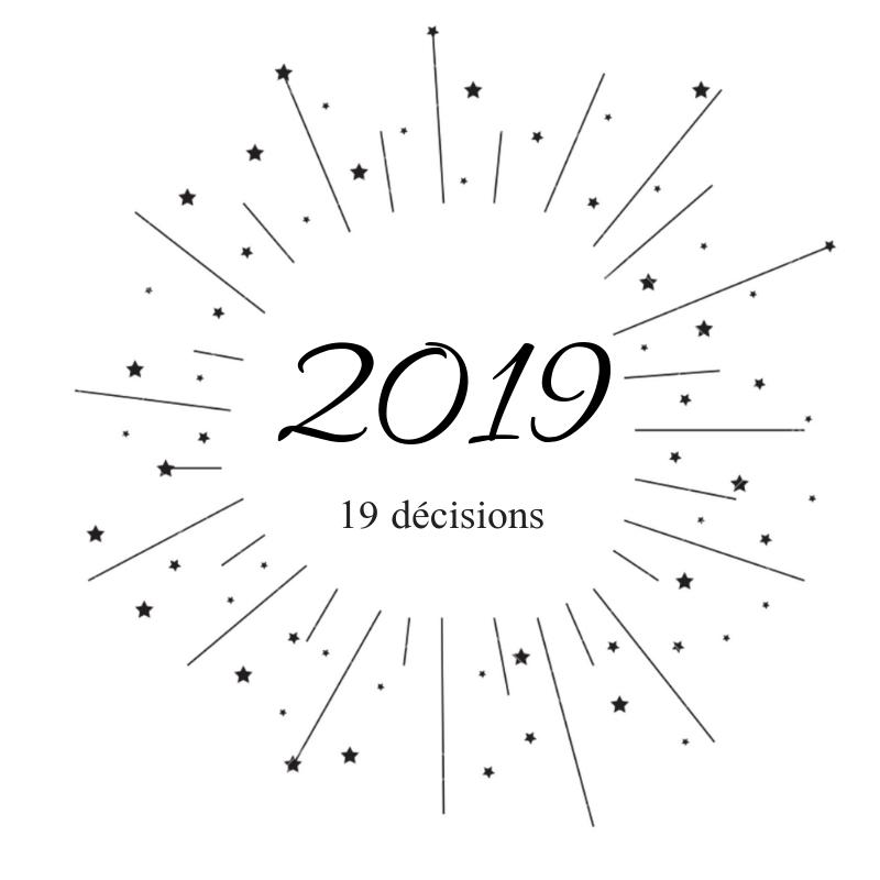 Decisions pour 2019